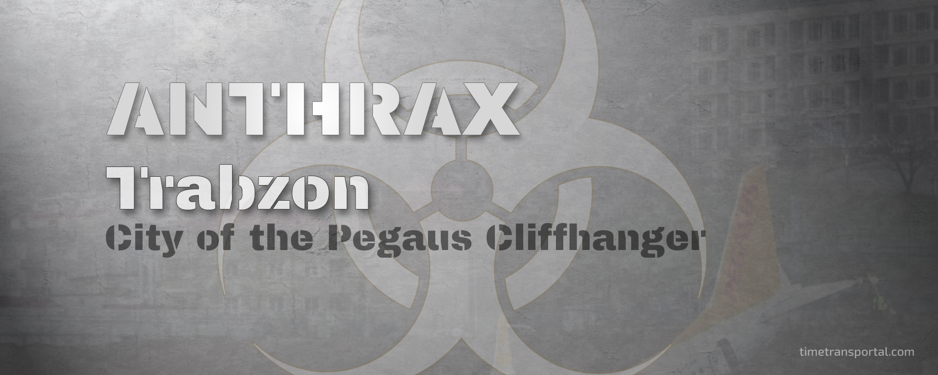 Anthrax in Trabzon.