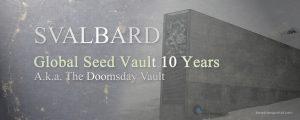 Svalbard Global Seed Vault 10 Years