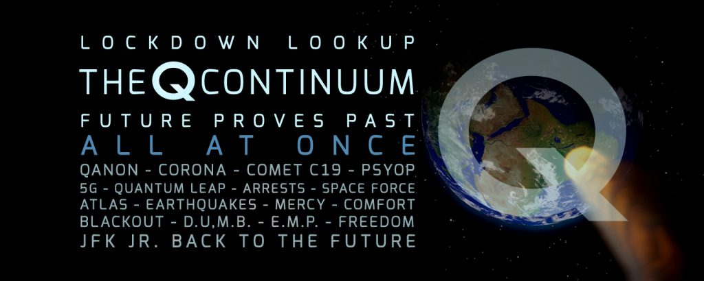 The Q Continuum Future Proves Past – Lock Down Look Up